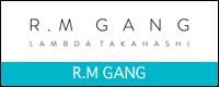 R.M GANG